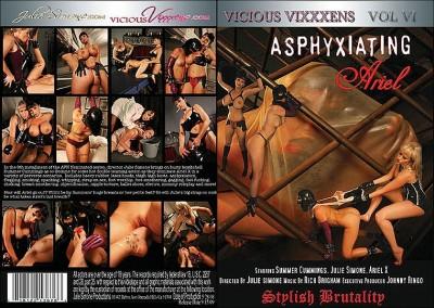 Vicious Vixxxens Vol.VI: Asphyxiating Ariel (2009) DVDRip