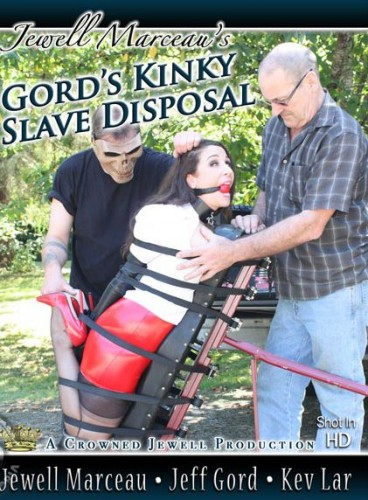 Jewell Marceau - Gord's Kinky Slave Disposal