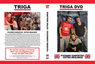 Triga - Fuckin Gangstas Extra Dealings