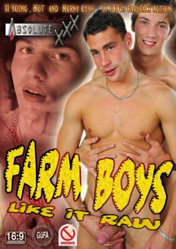 Farm Boys Like It Raw