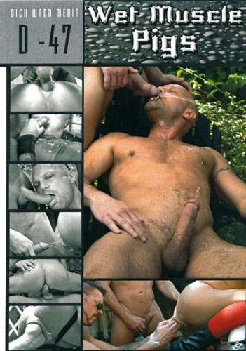 Dick Wadd - Wet Muscle Pigs