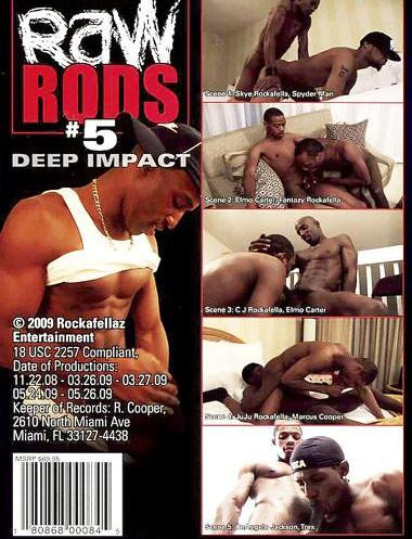 Raw Rods 5: Deep Impact