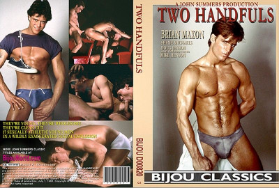 John Summers Productions — Bijou Classics — Two Handfuls (1986)
