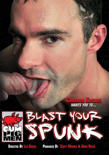 Blast Your Spunk - Cameron Kincade (2014)