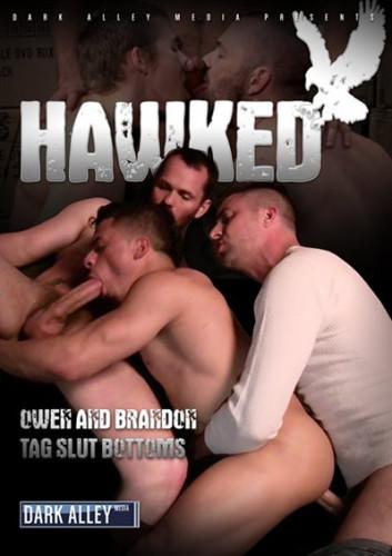 Dark Alley Media - Owen Hawk, Brandon Hawk, Mason Wyler, Ethan Wolfe, Armond Rizzo, Aaron Summers, William West - Hawked