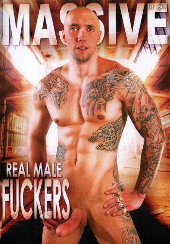 Real Male Fuckers (2014)