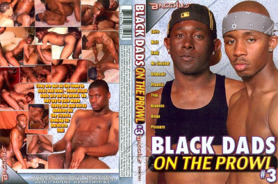 Black Dads on the Prowl 3
