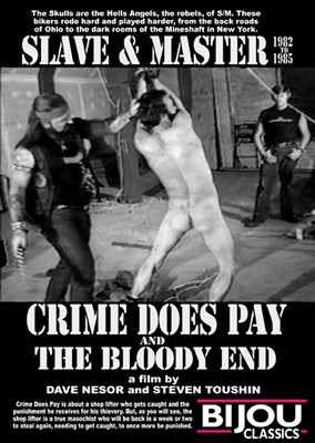 Slave & Master Crime Does Pay (1982) – Leather Rick, Dr. Bob