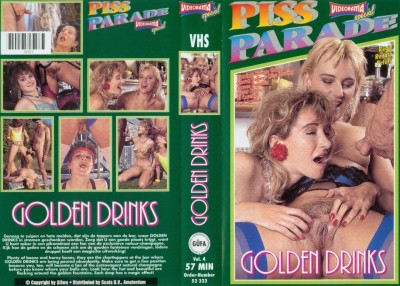 Piss-Parade #4 - Golden Drinks