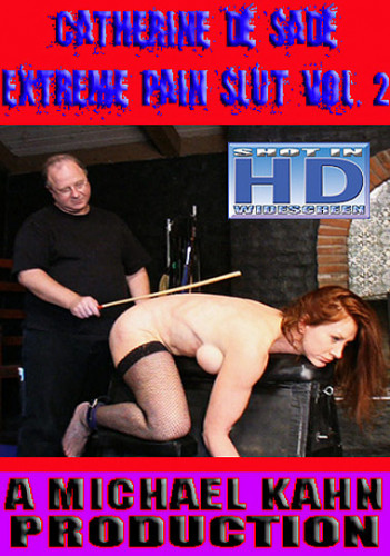 Michael Kahn - Catherine De Sade Extreme Pain Slut 2