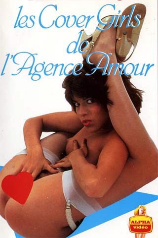Les covergirls de l'agence amour (1975) (Jacques Orth, Alpha France)