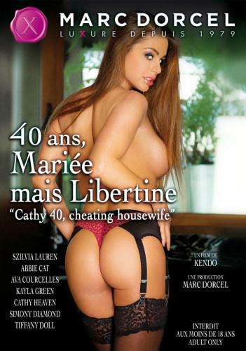 40 ans, Mariee mais Libertine