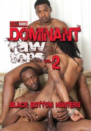 Dominant Raw Tops 2 Black Bottom Hunters