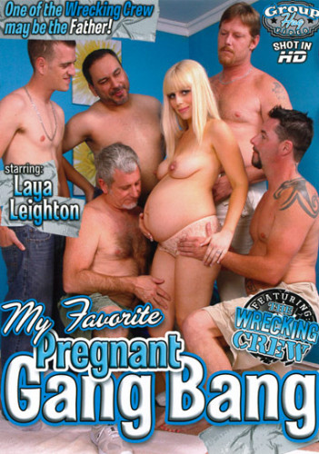 Description My Favorite Pregnant Gang Bang
