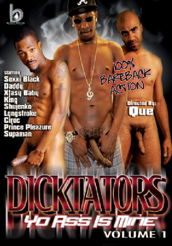 Dicktators-Yo Ass Is Mine