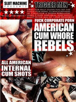 Americam Cum Whore Rebels — Takeover — Cum In His Ass