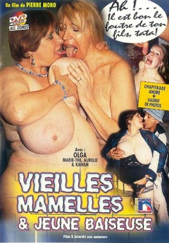 Vieilles Mamelles & Jeune Baiseuse (2008/DVDRip)