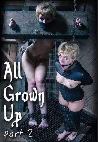 All Grown Up Part 2 (Jul 17, 2015)