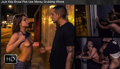 BrutalPickups - Sep 22, 2015 - JoJo Kiss Brutal Pick-Ups Money Grubbing Whore