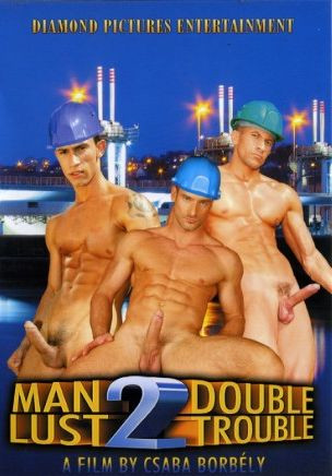 Man Lust 2: Double Trouble