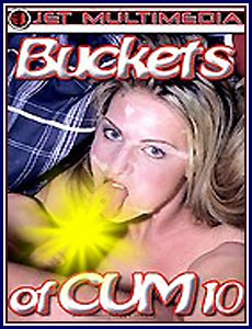 Buckets Of Cum vol 10