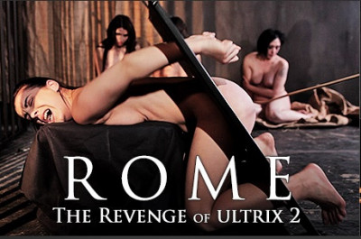 Rome - The Revenge of Ultrix Part2