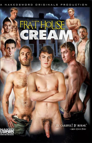 Hunter Page, Shawn Wolfe, Connor Maguire, Ray Han, Doug Acre, Lucas Knight, Marco Russo, Johnny Torque - Frat House Cream (2013)