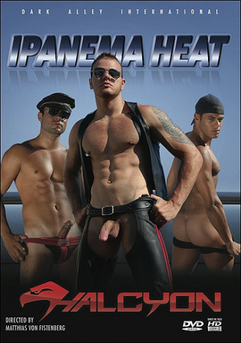 Halcyon Studios - Ipanema Heat. [10/2011]  ( Bareback, Big Dick, Muscle, Group, Leather, Rimming, Cumshot)