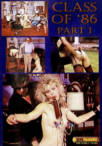 B&#038;D Pleasures &#8211; Class Of 86 DVD