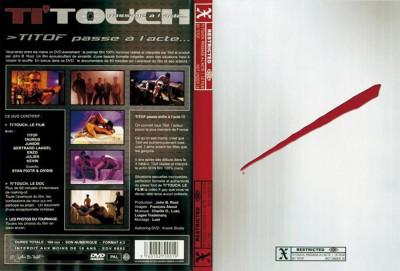 Ti'Touch 1 Titof passe à l'acte