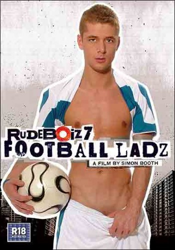 Rudeboiz 07 - Football Ladz