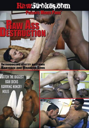 RawStrokes - Raw Ass Destruction