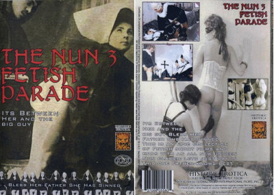 The Nun 3-Fetish Parade