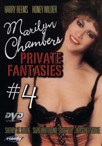 Marilyn Chambers' Private Fantasies Vol.4