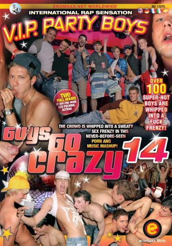 Guys Go Crazy 14: V.I.P. Party Boys