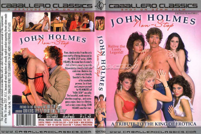 John Holmes Non-Stop (Compilation, Vidco, Caballero Home Video)