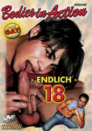 Endlich 18 - Bodies In Action (2002)