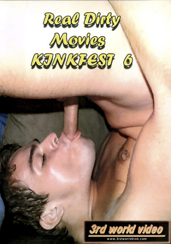 Real Dirty Movies Kinkfest Part 6 (video, party, bareback, dirty, great)