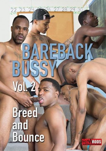 Bareback Bussy Vol 2: Breed And Bounce