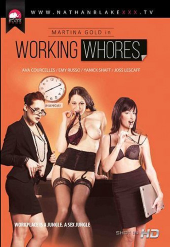 Emy Russo, Ava Courcelles, Martina Gold — Working Whores (2016)
