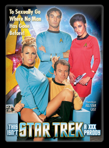 This Isn't Star Trek: A XXX Parody