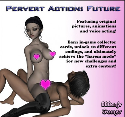 Pervert Action: Future