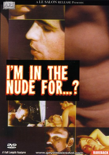 I'm In The Nude For (1991)
