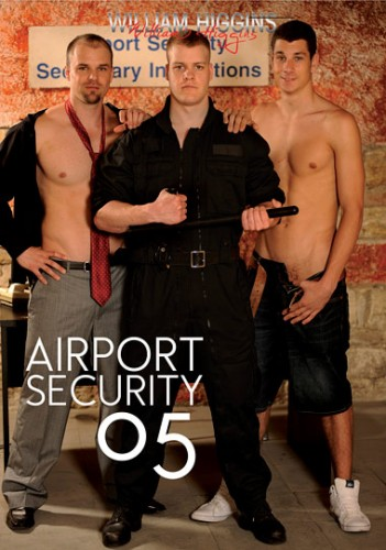 Airport Security 5 - english, hot, william higgins, anal sex