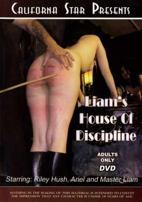 Liams House Of Discipline