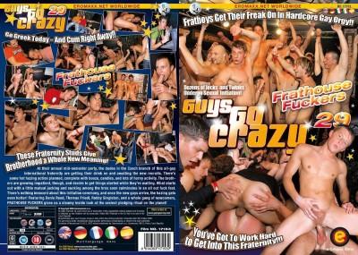 Guys Go Crazy 29: Frathouse Fuckers (2009)