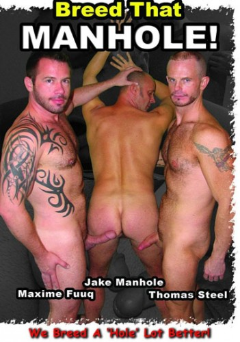 Bareback Breed That Manhole - Jake Manhole, Maxime Fuuq, Tyler Reed