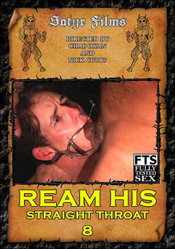 Satyr Films   Ream His Straight Throat 8