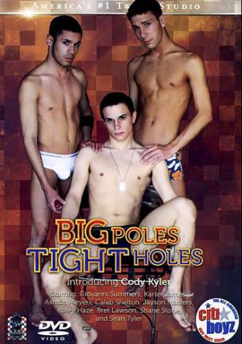 Description Citi Boyz 56 Big Poles, Tight Holes