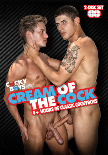 CockyBoys — Cream Of The Cock — Disc 1